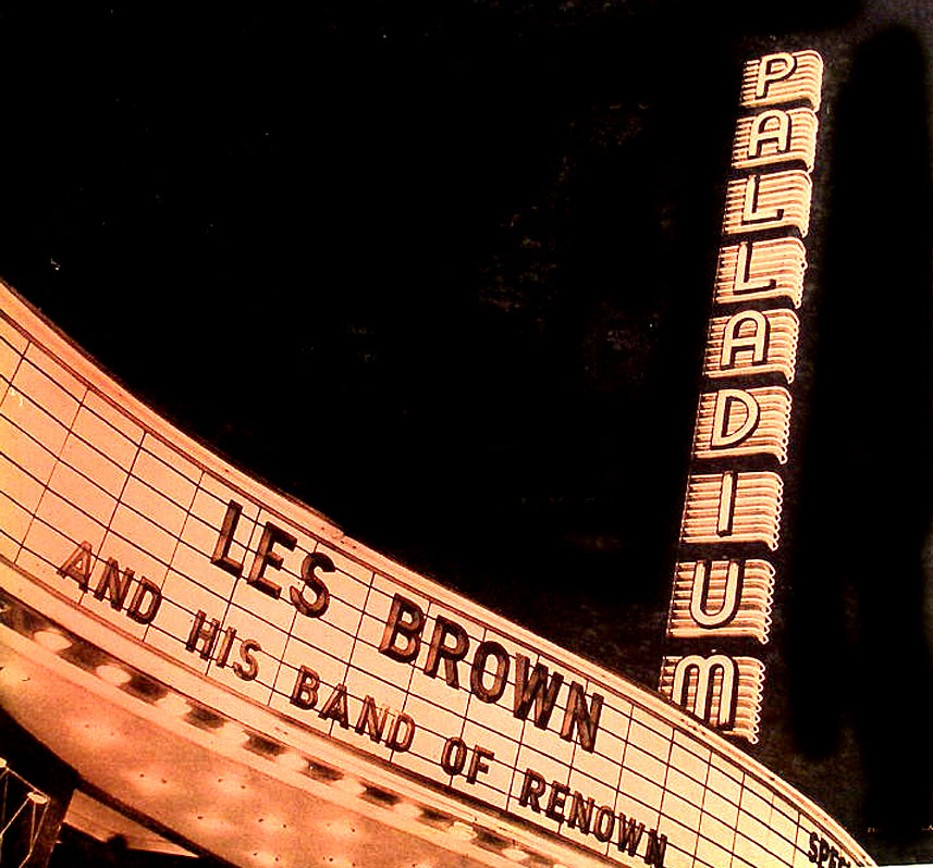 Les Brown – Live From The Hollywood Palladium – 1953 – Past Daily Downbeat