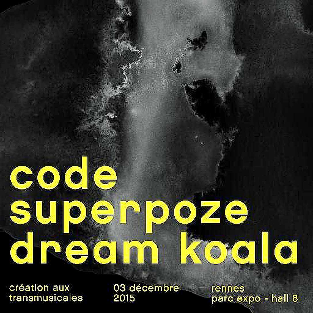 Code, Superpoze & Dream Koala – Live At Trans Musicales 2015 – Nights At The Roundtable: Festival Edition