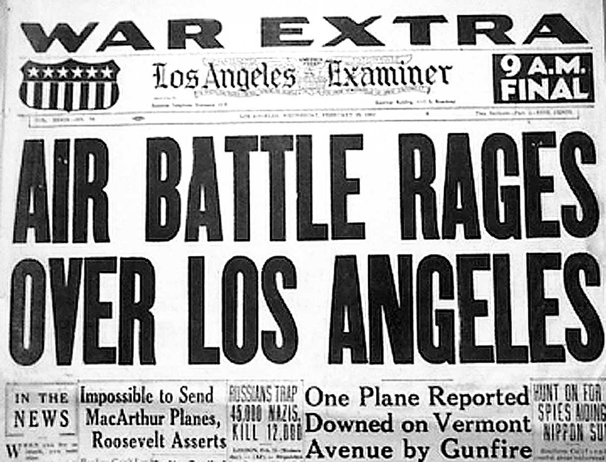 February 24-25, 1942 – The Great Los Angeles Air Raid. A City Suffers War Jitters.